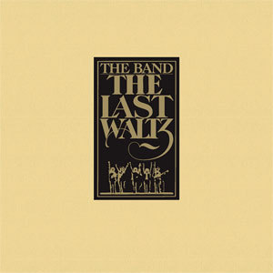 Band - The Last Waltz  - 3LP