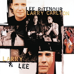 Lee Ritenour & Larry Carlton - Larry & Lee - 180g 2LP