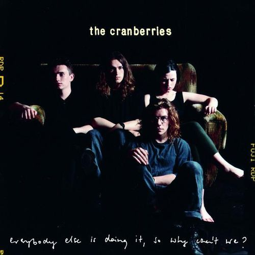 Cranberries - Everybody Else Is Doing It, So Why Can't We? - 180g LP