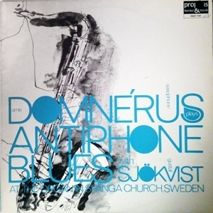Antiphone Blues - Arne Domnerus with Gustaf Sjokvist - 140g LP
