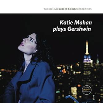 Katie Mahan Plays Gershwin - Direct To Disc - 180g D2D LP