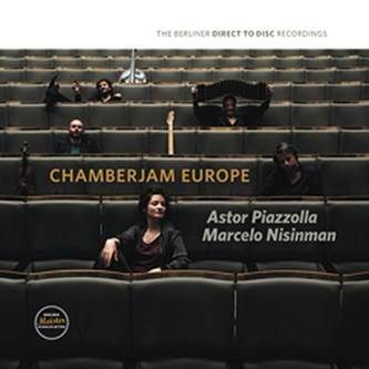 Chamberjam Europe - Astor Piazzolla - Marcelo Nisinman - Direct To Disc - 180g D2D LP