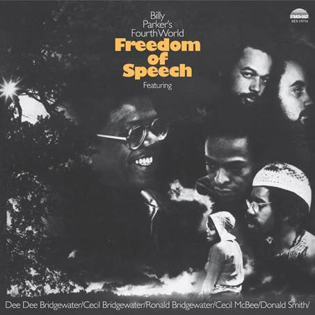 Billy Parker's Fourth World - Freedom Of Speech - 180g LP