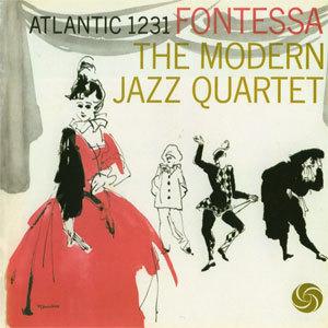 The Modern Jazz Quartet - Fontessa - 180g LP Mono