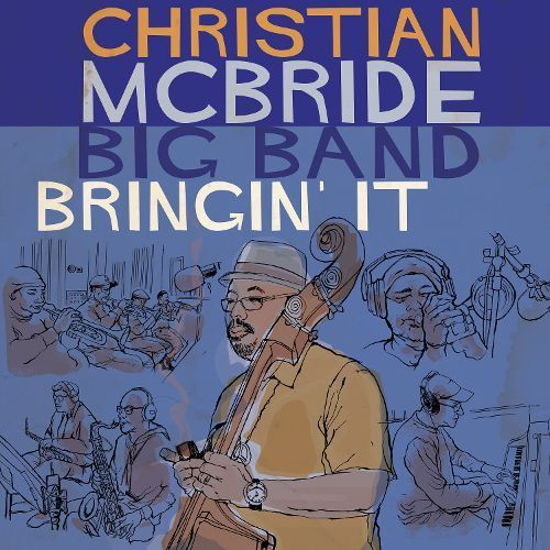 Christian McBride Big Band - Bringin' It - 180g 2LP