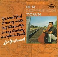 Lee Hazlewood - Trouble Is A Lonesome Town  - 2LP Mono