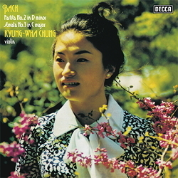 Bach -  Partita No. 2 In D Minor / Sonata No. 3 In C Major : Kyung-Wha Chung - 180g LP