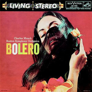 Ravel - Bolero : Charles Munch : Boston Symphony Orchestra - 200g LP