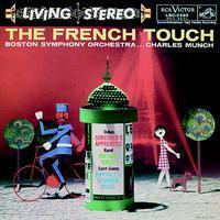 The French Touch - Charles Munch : Boston Symphony Orchestra - 200g LP