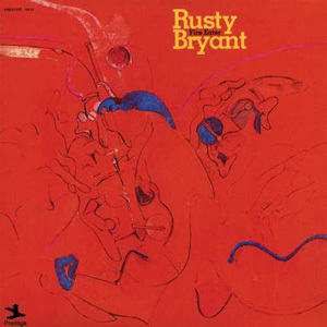 Rusty Bryant - Fire Eater - 180g LP