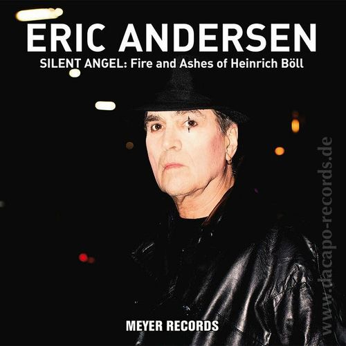Eric Andersen : Silent Angel: Fire And Ashes Of Heinrich Böll - 45rpm 180g