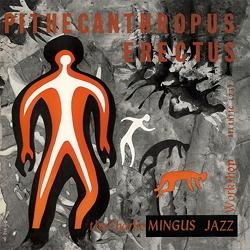 Charlie Mingus - Pithecanthropus Erectus - 180g LP Mono