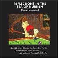 Doug Hammond & David Durrah - Reflections In The Sea Of Nurnen - 180g LP