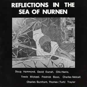 Doug Hammond &   David Durrah - Reflections In The Sea Of Nurnen - 180g LP