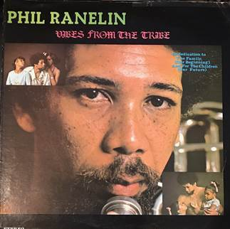 Phil Ranelin   - Vibes From The Tribe - 180g LP