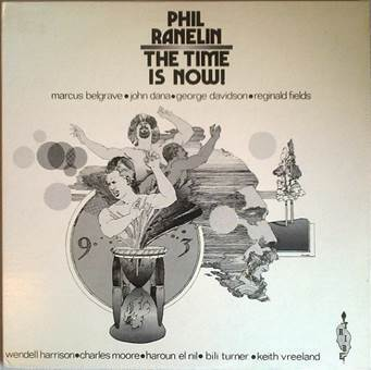 Phil Ranelin  - The Time Is Now! - 180g LP