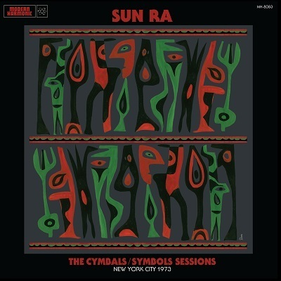 Sun Ra - The Cymbals/Symbols Sessions: New York City 1973 -  2LP