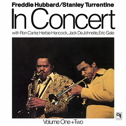 Freddie Hubbard and Stanley Turrentine - In Concert Volume One & Two - 180g 2LP