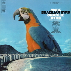 Charlie Byrd - More Brazilian Byrd - 180g LP
