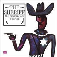 Modern Jazz Quartet - The Sheriff - 180g LP