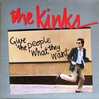 Kinks - Give The People What They Want - 180g LP