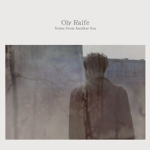 Oly Ralfe - Notes from Another Sea - LP