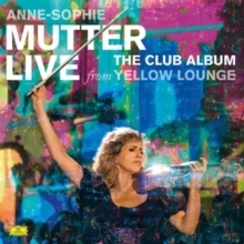 Anne-Sophie Mutter - The Club Album - Live from Yellow Lounge - 180g 2LP