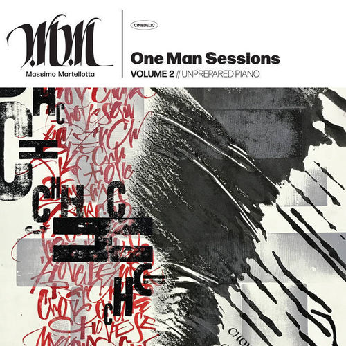 Massimo Martellotta - One Man Sessions Volume 2 : Unprepared Piano - LP