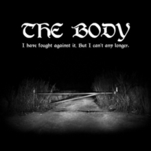 The Body - I Have Fought Against It, But I Can't Any Longer. - 2LP