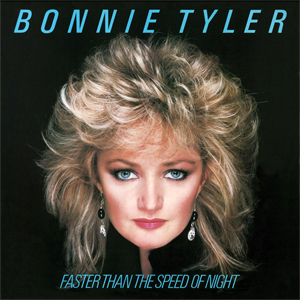 Bonnie Tyler - Faster Than the Speed of Night - 180g LP