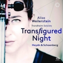 Haydn /Schoenberg -  Alisa Weilerstein - Transfigured Night : Trondheim Soloists - SACD
