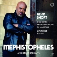 Kevin Short - Mephistopheles and Other Bad Guys  :  Lawrence Foster  - SACD