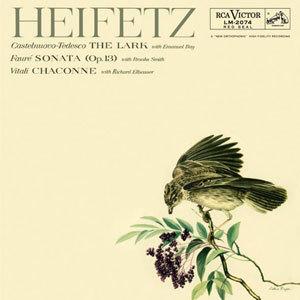 Jascha Heifetz - Castelnuovo-Tedesco, Faure & Vitali The Lark, Sonata, Chaconne - 180g LP
