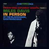Miles Davis  - In Person At The Blackhawk San Francisco  - 180g  2LP