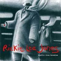 Rickie Lee Jones  - Traffic From Paradise - 200g LP