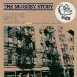The Muggsy Story - The Real House Of The New York Underground - CD