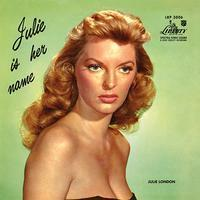 Julie London - Julie Is Her Name - 45rpm 180g 2LP Mono