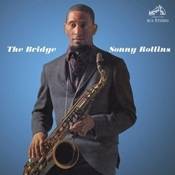Sonny Rollins  - The Bridge - 180g LP
