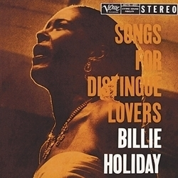 Billie Holiday - Songs For Distingue Lovers - 45rpm 200g 2LP ( WAITING REPRESS )