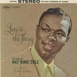 Nat King Cole - Love Is The Thing - 45rpm 200g 2LP