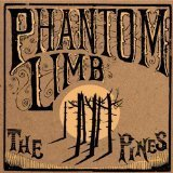 Phantom Limb - The Pines -180g LP