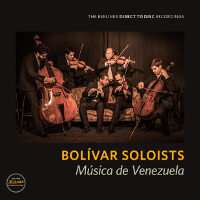 Bolivar Soloists - Musica De Venezuela  Direct To Disc - 180g LP (D2D )