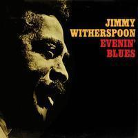 Jimmy Witherspoon - Evenin` Blues - 200g LP