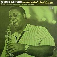 Oliver Nelson - Screamin` The Blues - 200g LP