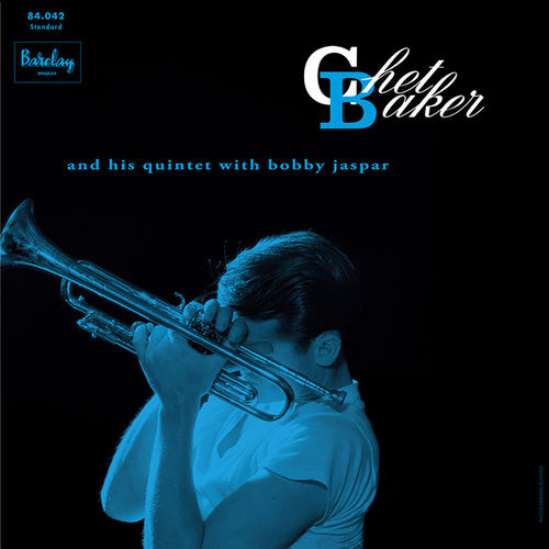 Chet Baker and his Quintet with Bobby Jaspar – Chet Baker in Paris, Vol 3    - 180g LP