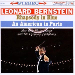 Gershwin - Rhapsody In Blue & An American In Paris : Leonard  Bernstein -  180g LP