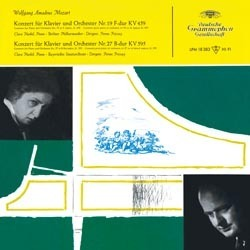 Mozart -  Concertos for Piano and Orchestra Nos. 19 & 27  : Clara Haskil , Ferenc Fricsay  - 180g LP