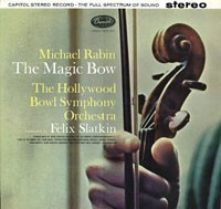 Michael Rabin - The Magic Bow : Felix Slatkin : Hollywood Bowl Symphony Orchestra  - 180g LP