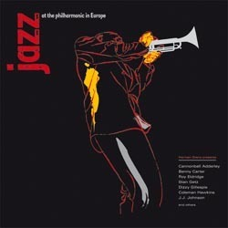 Jazz At The Philharmonic In Europe  - 180g 4LP Box Set