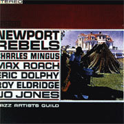 Newport Rebels - Jazz Artists Guild - 180g LP